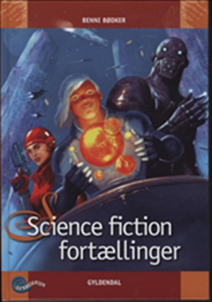 SCIENCE FICTION FORTÆLLINGER